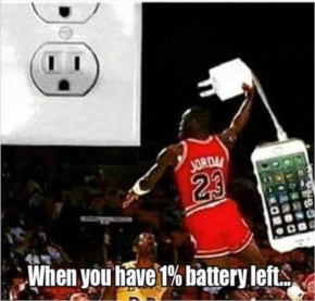 7. When You Have One Percent Battery Left - Funny Pictures with Caption