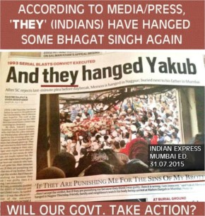 Media spreading the prominence of Yakub Memon on the front Pages