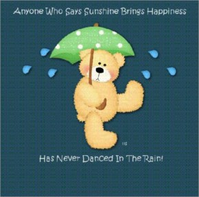 Rains comes with a Smile, Smile, and Smile everywhere