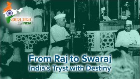 """Tryst with Destiny"" speech given by our first prime minister Pandit Jawaharlal Nehru"