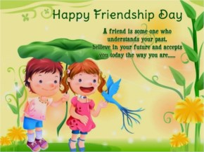 A Friend is Some One Who Understands Your past Believe in Your Future And Accepts  YOu Today The Way You Are....
