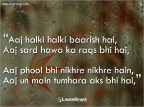 Aaj Halki Halki Baarish Hai - Barish Shayari Romantic in Hindi
