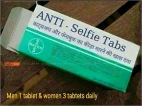 ANTI-Selfie Pills to kill Germs of whatsapp and Facebook
