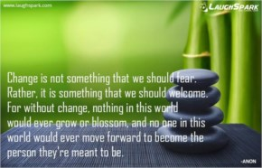 Change is not Something That We Should Fear | Yoga Quotes of The Day