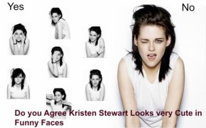 Do You Agree Kristen Stewart Looks very Cute in Funny Faces
