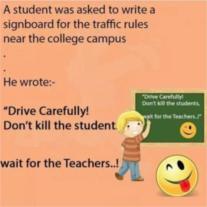 Don't kill student , wait for teacher