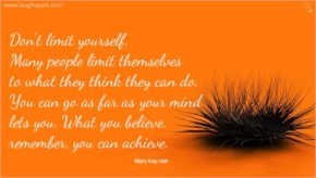Don't Limit Yourself - Inspirational Quotes on Life