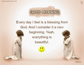 Every day I feel is a blessing from God | Good Morning Wishes Images