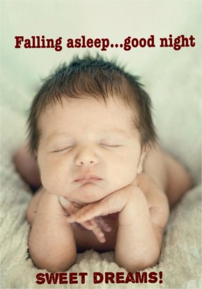 Falling asleep goodnignt - Cute pics of babies with funny quotes