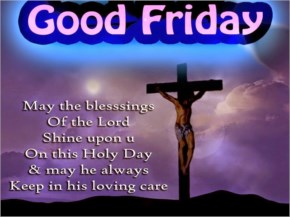 Good Friday Blessing and Quotes - laughspark.com