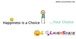 Happiness is a Choice ...your choice - Life Quotes