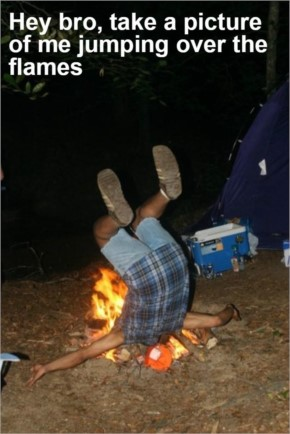 Hey bro, take a picture of me jumping over the flames