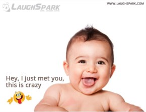 Hey, I just met you, this is crazy | Cute Baby Jokes With Pictures