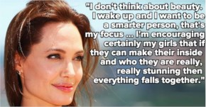 I don't think about beauty- Angelina Jolie