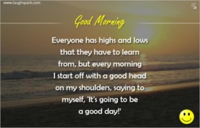 It's going to be a good day - Good morning Quotes