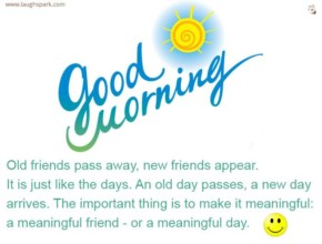 Meaningful Friend or Meaningful Day - Good Morning Quotes