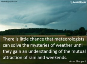 meteorologists can solve - Life Quotes