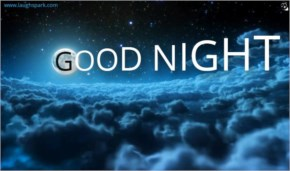 Must see The secrets of night shining clouds | Good Night