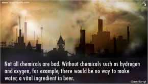 Not All Chemicals Are Bad | World Environment Day Quotes