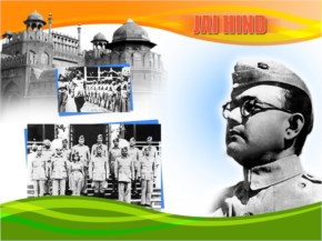 Subhash Chandra Bose Still Alive In Our Hearts