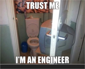 Trust me I'm an Engineer-23