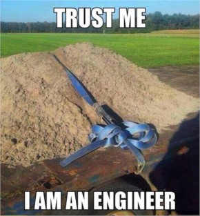 """35+ Pictures tells """"Trust me I'm an Engineer"""""""