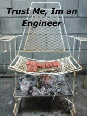Trust me I'm an Engineer-6