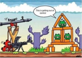 Very Funny Angry Birds is out of control