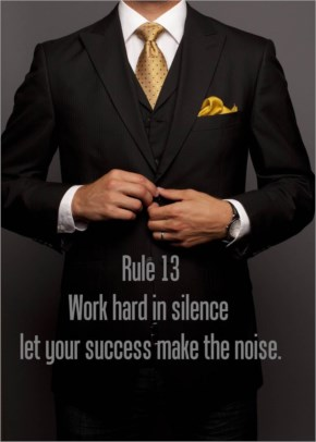 Word Hard In Silence, Let your success make the noise