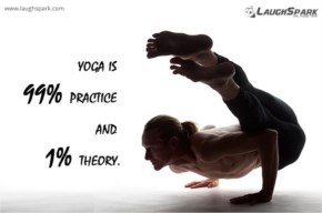 Yoga is 99% practice and 1% theory | International Yoga Day
