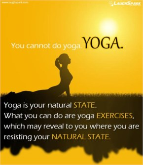 Yoga is Your Natural State | Yoga Day Quotes